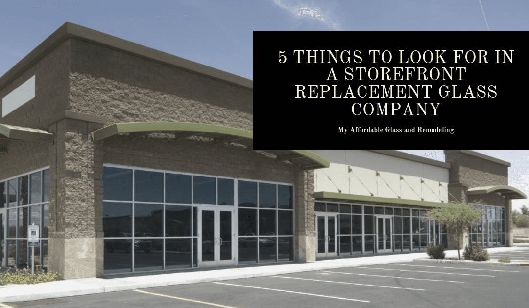 5 Things to Look for in a Storefront Replacement Glass Company