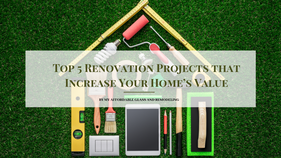 Top 5 Renovation Projects That Increase Your Home U2019s Value