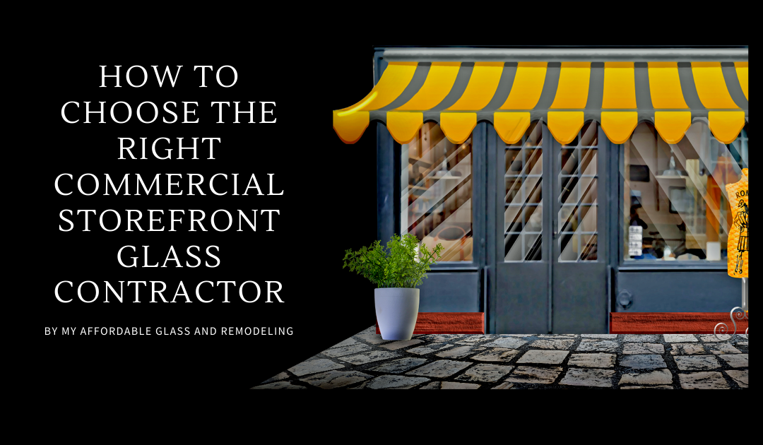 How to Choose the Right Commercial Storefront Glass Contractor
